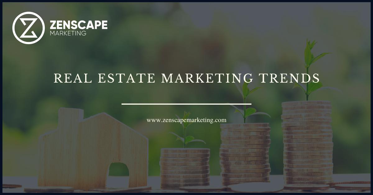 Real Estate Marketing Trends