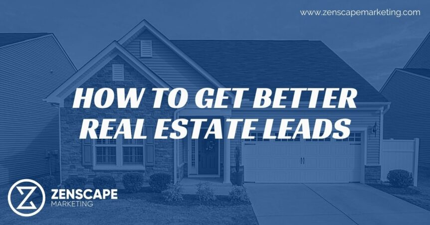 How to get good leads in Real Estate