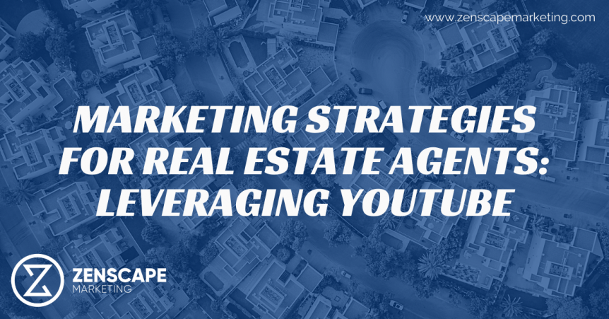 Marketing Strategies for Real Estate Agents
