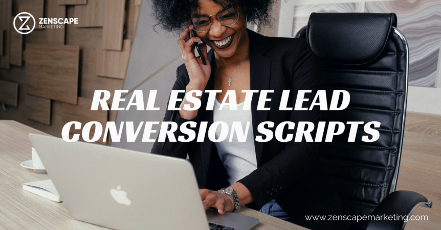real estate lead conversion scripts