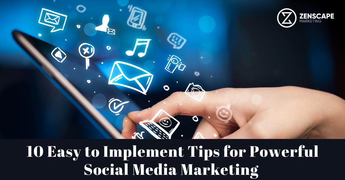 Top Tips for Social Media Marketing